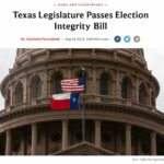 "Daily Wire: 'Texas Legislature Passes Election Integrity Bill"""